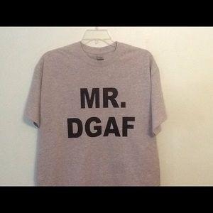 MR. DGAF T-shirt New